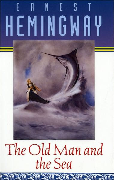 The Old Man and the Sea- Earnest Hemingway