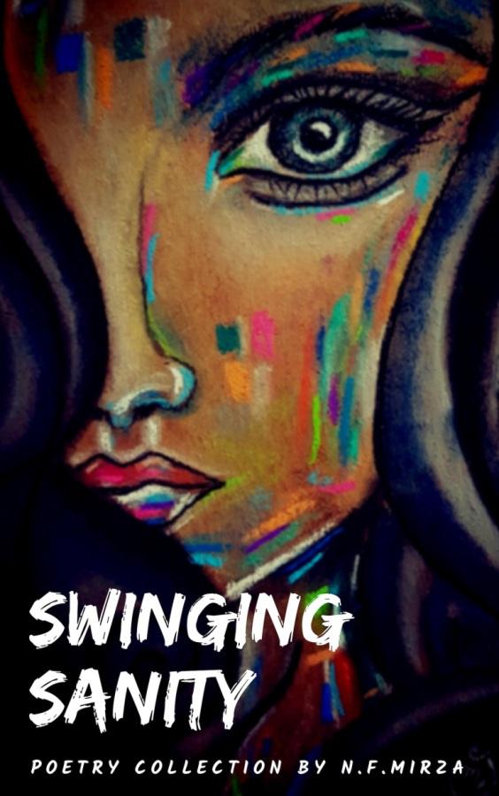 "Indie Sundays: N.F Mirza's ""Swinging –  Sanity."" –Re-blog"