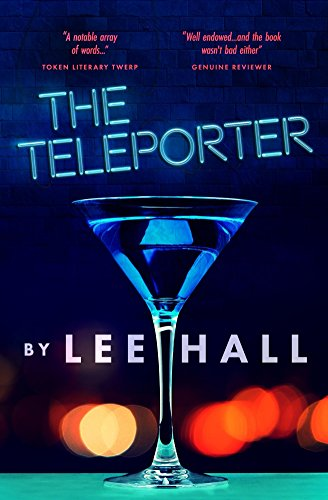 The Teleporter by Lee Hall – BookPromotions