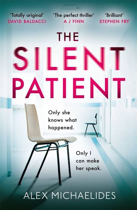 Thoughts on The Silent Patient by AlexMichaelides