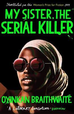Thoughts on My Sister the SerialKiller